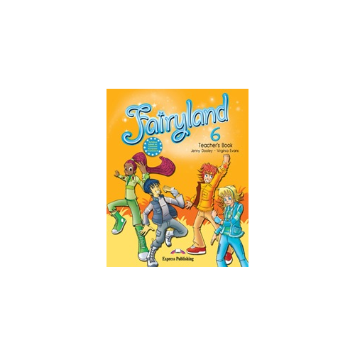 Fairyland 6. Teachers Book (interleaved with Posters). Книга для учителя (с постерами)