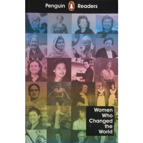Penguin Readers Level 4: Women Who Chang