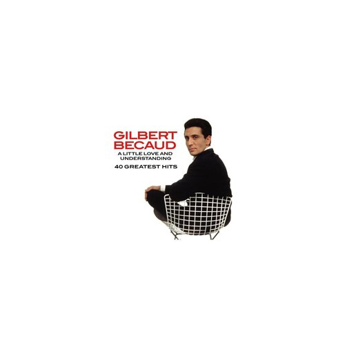 Gilbert Becaud. A Little Love and Understanding / 40 Greatest Hits (CD)