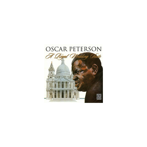 Oscar Peterson. A Royal Wedding Suite (CD)
